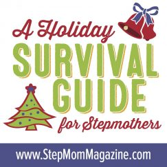 Stepmother Holiday Survival