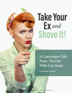 Take Your Ex and Shove It