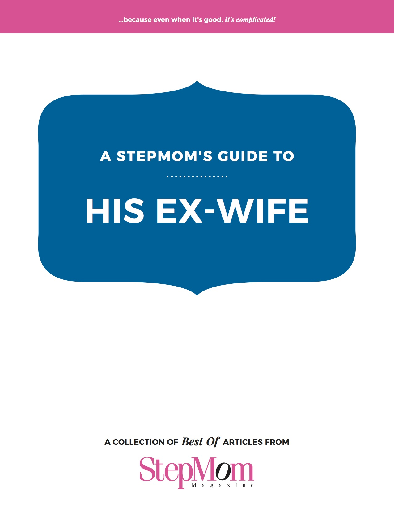 A Stepmom's Guide to His Ex-Wife