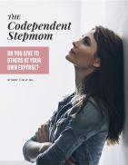 Codependent Stepmom