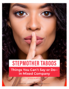 Taboo Topics for Stepmoms