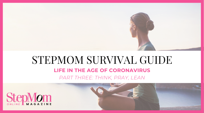 Stepmom Coronovirus Guide