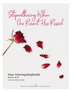 Your Grieving Stepfamily