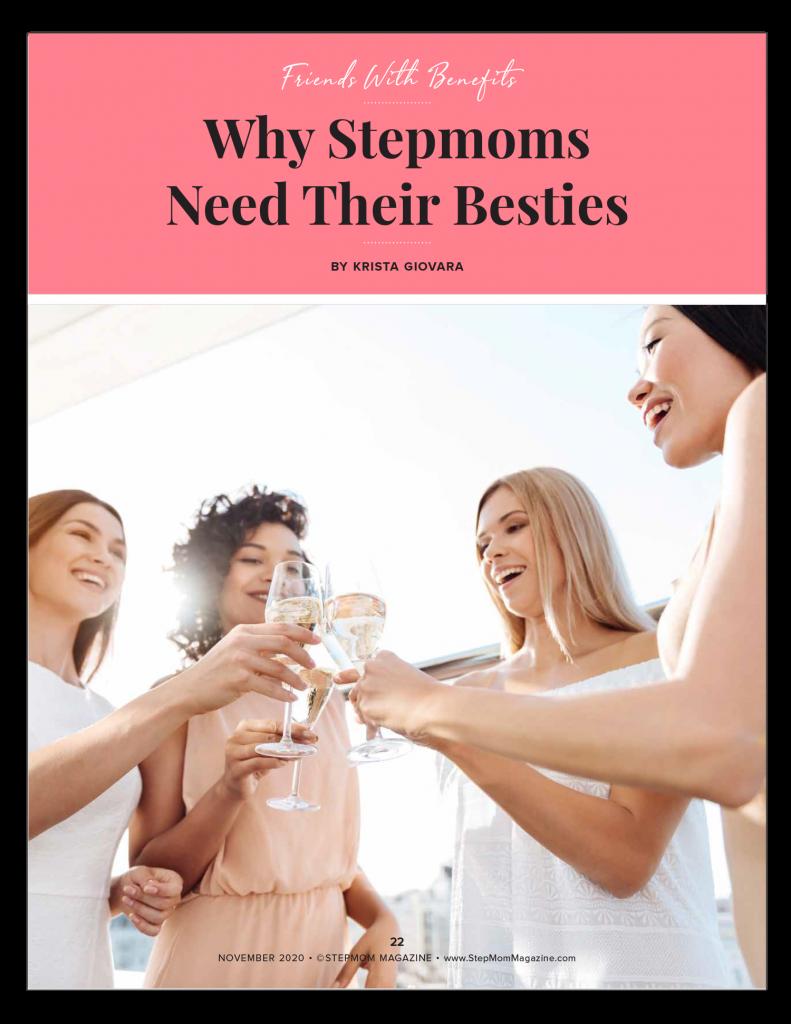 Stepmoms Need Besties