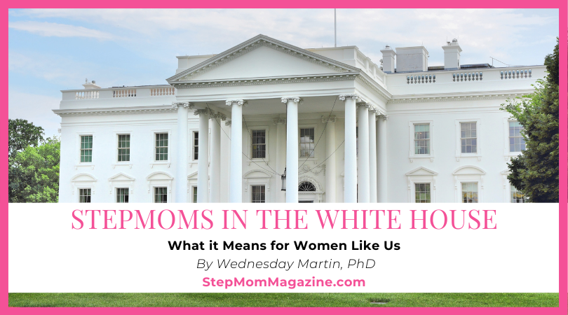 Stepmoms in the White House